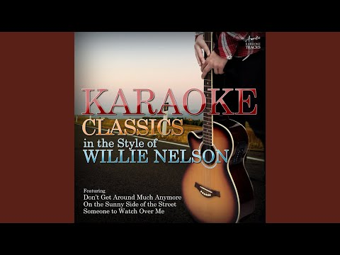 Unchained Melody (In the Style of Willie Nelson) (Karaoke Version)