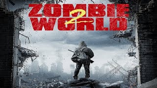 Zombie World 2 2018 Trailer movie ᴴᴰ