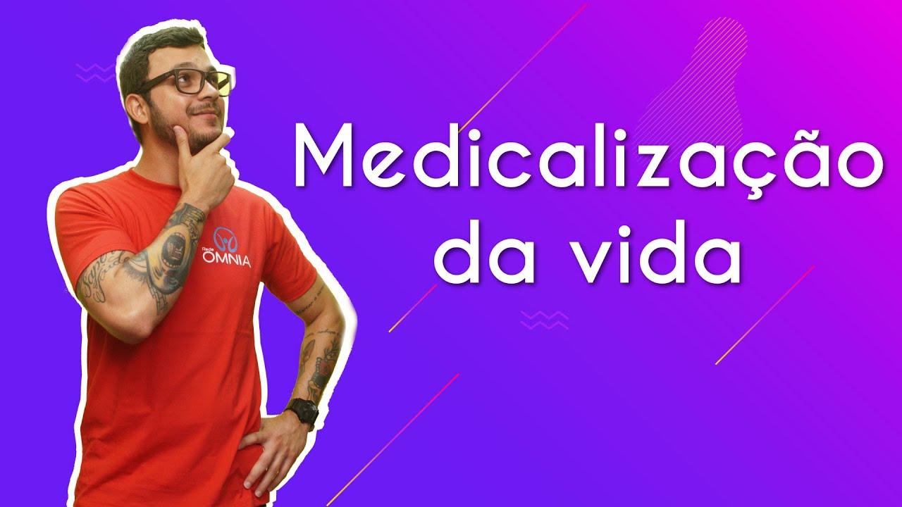 Medicalização da vida