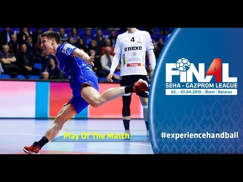 Final 4, 2019 | Play of the match: Simon Razgor (Nexe vs Meshkov Brest)