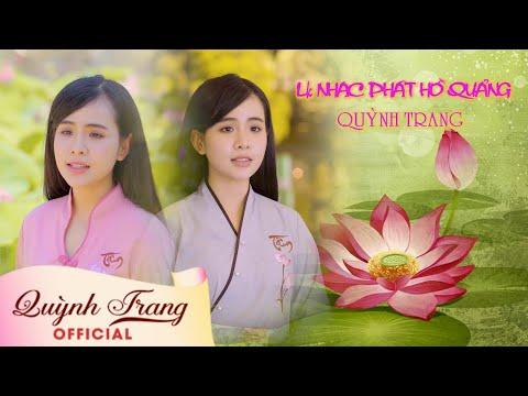 Liên Khúc Phật Giáo Điệu Hồ Quảng - Quỳnh Trang