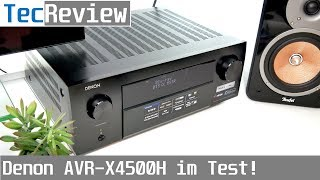 [REVIEW] Denon AVR-X4500H - AV-Receiver im Test! | TecReview | deutsch | 4K