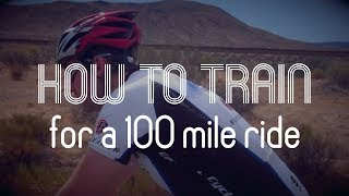 How To Train For A 100 Mile Bike Ride.