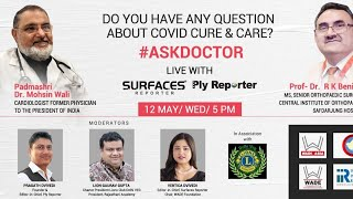 #AskDoctorAboutCOVID with Surfaces Reporter & Ply Reporter in association with LIONS CLUB DELHI VEG
