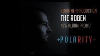 Video THE ROBEN - Polarity 2019 [new album teaser]