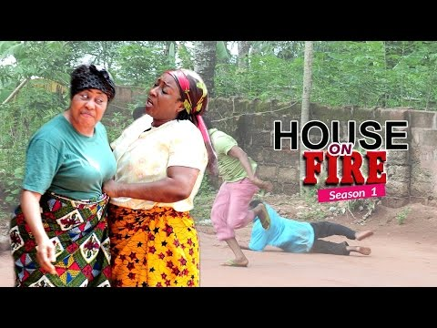 Nigerian Nollywood Movies - House On Fire 1