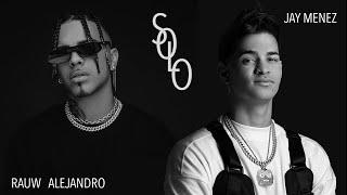 Video Solo de Jay Menez feat. Rauw Alejandro