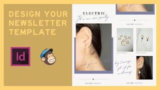 How To Design A Mailchimp Newsletter Template Tutorial (InDesign) 2020 🎨