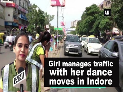 Girl manages traffic with her dance moves in Indore