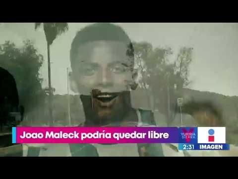 Joao Maleck podría quedar en libertad | Noticias con Yuriria Sierra