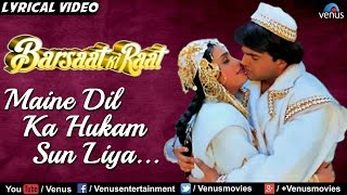 Maine Dil Ka Hukam Sun Liya - Full Lyrical Video Song