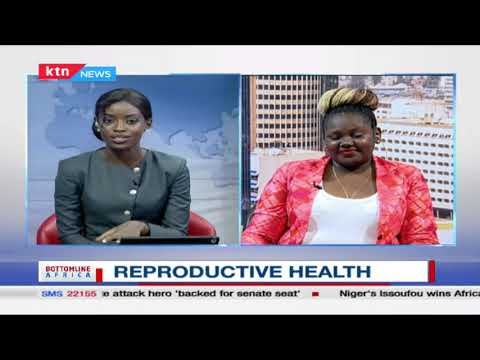 Expert discussion on reproductive health as world marks Women's day   Bottomline Africa   Part 2