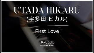 """Utada Hikaru - """"First Love""""[[piano cover]]"""