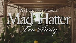 PEP! Mad Hatter Tea Party