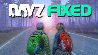 So They Fixed DayZ...