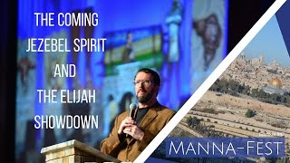 The Coming Jezebel Spirit and the Elijah Showdown
