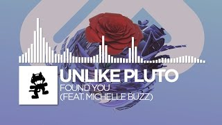 Unlike Pluto - Found You (feat. Michelle Buzz) [Monstercat Release]