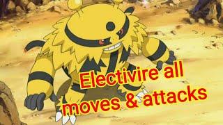 Electivire all moves & attacks [pokemon]