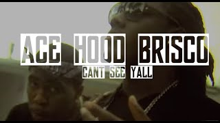 Ace Hood, Brisco - Can't See Yall | Music Video | Jordan Tower Network