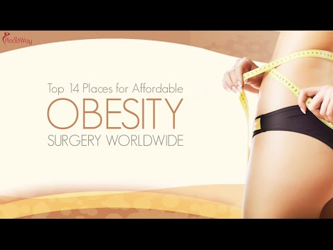 Top 14 Places for Affordable Obesity Surgery Worldwide!