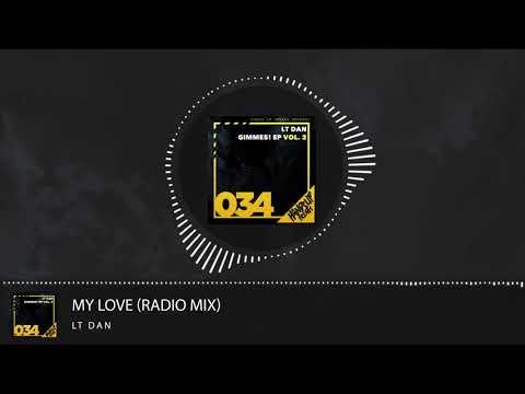 LT Dan - My Love