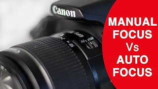 Manual Focus Vs Auto Focus - Photography tips for beginners