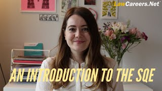 An introduction to the SQE (Solicitors Qualifying Exam) | LawCareers.Net
