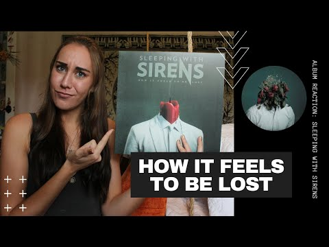 Sleeping W/ Sirens- How It Feel To Be Lost Album Reaction