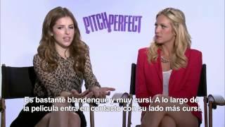 DANDO LA NOTA -Entrevista A Anna Kendrick Y Brittany Snow