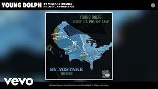 Young Dolph   By Mistake (Remix) (Audio) Ft. Juicy J, Project Pat