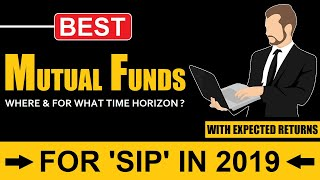 SIP करलो जल्दी! | Best Mutual Funds For SIP In 2019!🔥🔥🔥