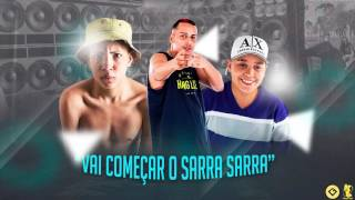 MC's Pikachu, Gudan e Don Juan - Vai Começar o Sarra Sarra (Audio Oficial)