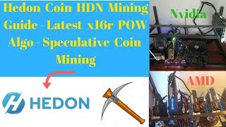 Hedon Coin HDN Mining Guide - Latest x16r POW Algo - Speculative Coin Mining