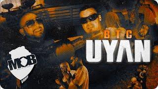 BTC - Uyan (Official Video)