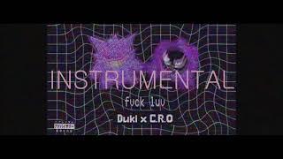 DUKI X C.R.O   #FVCKLUV 💔 | INSTRUMENTAL