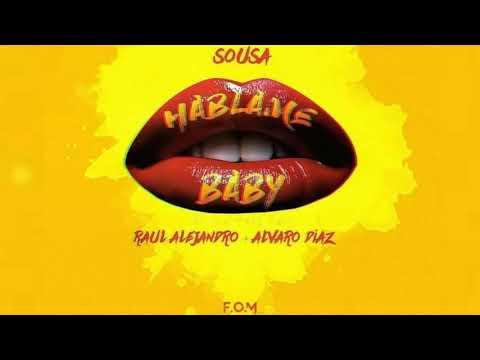 Sousa Rauw Alejandro  Álvaro Díaz Háblame Baby