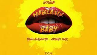 Sousa Ft. Rauw Alejandro & Álvaro Diaz   Háblame Baby (Official Audio)