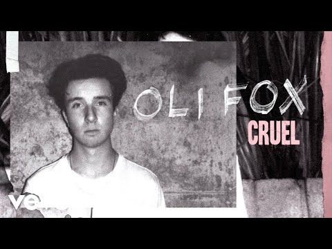 Oli Fox Cruel Audio