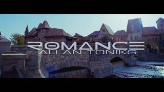 Allan Toniks   Romance (Official Video)