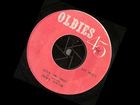 James Wayne – Love Me Baby – oldies 45 Records- jump blues northern soul