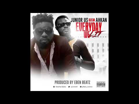 Junior Us - Everyday We Lit feat. Ahkan (Prod. by Eben Beatz)