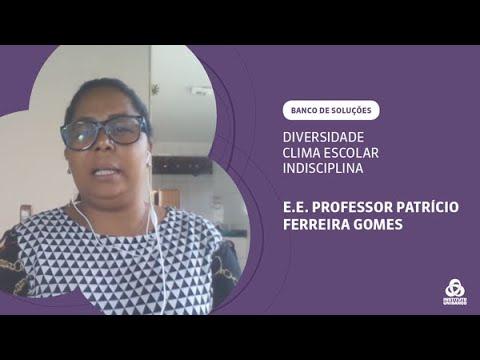 EE Professor Patrício Ferreira Gomes (MG) – Clima Escolar e Indisciplina