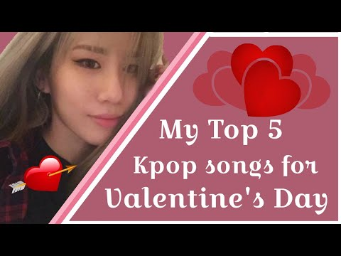 Kpop Songs for Valentine's Day(2019)