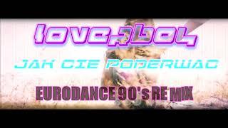 LOVERBOY - Jak cię poderwać (Eurodance 90's Remix)