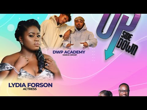 Upside Down with Lydia Forson: Sunday, 9th August, 2020