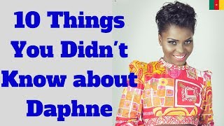 10 Things You Didn't Know About Daphne    Daphne Calee