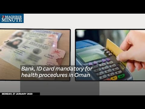 Bank, ID card mandatory for health procedures in Oman