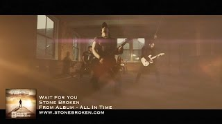 Stone Broken - Wait For You (Official Video) - YouTube
