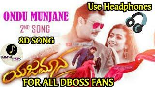 Ondu Munjane (8d song)|DBoss|KM|Yajamana|Use  Headphones |Bass Boosted
