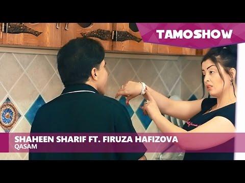 Shaheen Sharif ft. Firuza Hafizova - Qasam (Клипхои Афгони 2017)
